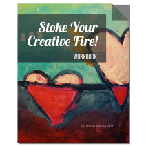 Stoke Your Creative Fire Workbook